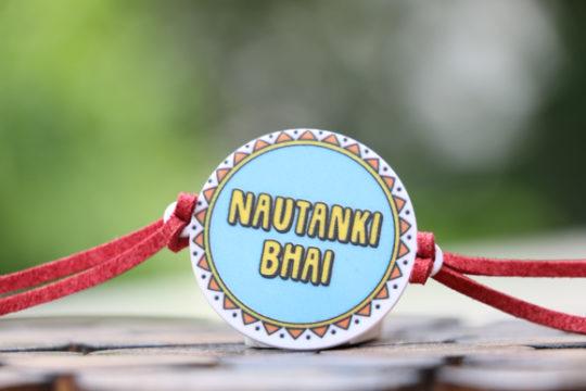 rakhi for nautanki bhai